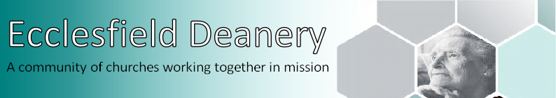 Ecclesfield Deanery A community of churches working together in mission